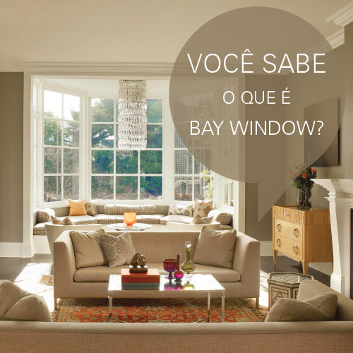 voce-sabe-o-que-e-bay-window